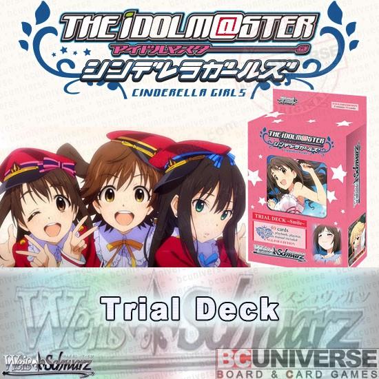 Weiss Schwarz SMILE Idolmaster Cinderella Girls English Trial Deck 50 cards
