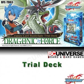 Trial Deck Vol. 3: Dragonic Force - Future Card Buddyfight