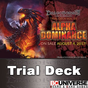 TD03: Alpha Dominance Dragonborne Trial Deck